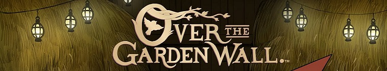 Over The Garden Wall Complete Episode List